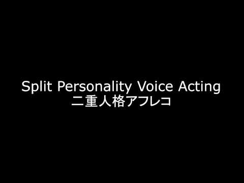 [Japanese Voice Acting Practice]Split Personality