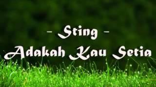 Sting Adakah Kau Setia lyric Versions mp4