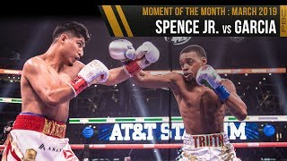 March 2019 Moment of the Month: Spence Spence Jr. vs Garcia