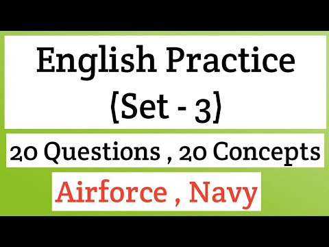 English Practice(set-3) for Airforce ( X & Y group) and Navy (AA & SSR) exams...