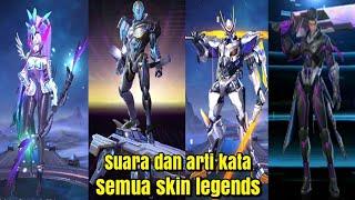Suara dan arti kata kata semua skin legend-mobile legends