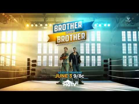 hgtvu0027s brother vs brother season 3 preview full promo video - Brother Vs Brother Hgtv