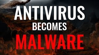 Double Agent | Malware replaces Antivirus
