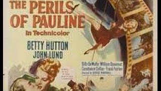Perils Of Pauline (1947)