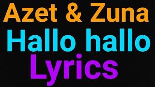Azet & Zuna   Hallo hallo   Lyrics