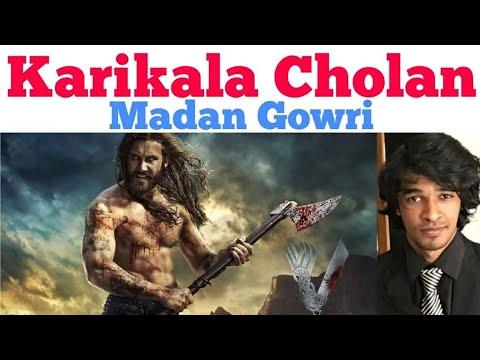 Karikala Cholan | Tamil | Madan Gowri | MG
