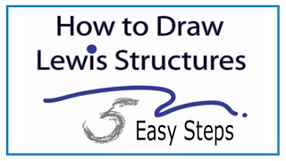 How to Draw Lewis Structures: Five Easy Steps