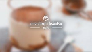 Devşirme Tiramisu Tarifi #mucizelezzetler