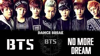 BTS - No More dream [DANCE BREAK]