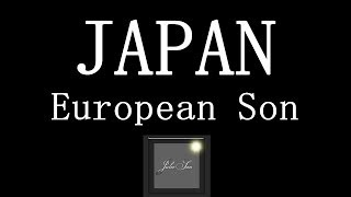 Japan - European Son ♪ (Contains Flashing Images)