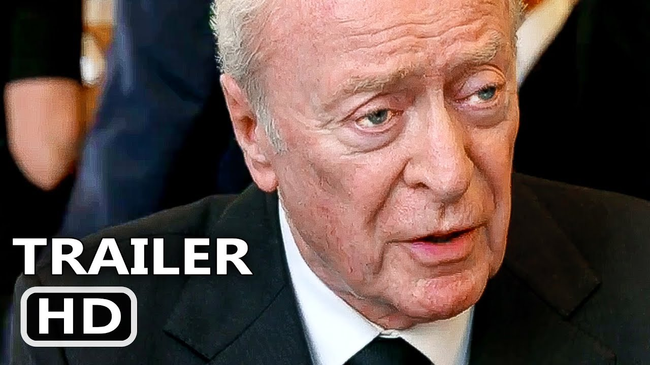 KING OF THIEVES Official Trailer (2018) Michael Caine, Charlie Cox Movie HD