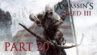 Assassin's Creed 3 - Walkthrough Part 20 [Sequence 4: FEATHERS AND TREES] - W/Commentary