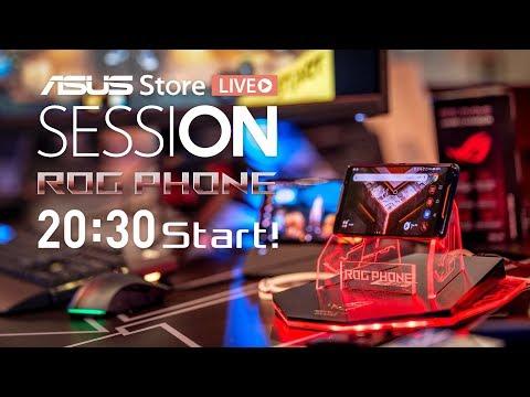 【ASUS Store SESSION in Live 2夜連続生放送 - 2夜目】