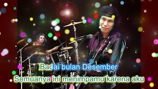 AKA Badai Bulan Desember +Lyrics Karaoke