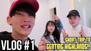 Download VLOG #1: SHORT TRIP TO GENTING HIGHLANDS!! Mp3