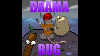 DRAMA BUG thumbnail