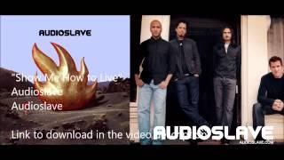 """Show Me How to Live"" - Audioslave (Audioslave) - Donwload Link In Description"