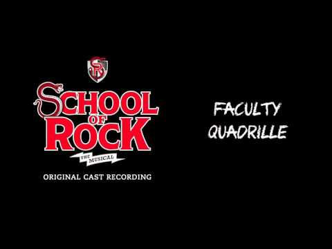 Faculty Quadrille (Broadway Cast Recording) | SCHOOL OF ROCK: The Musical