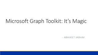 Microsoft Graph Toolkit: It's Magic