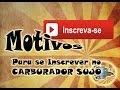 Motivos para se Inscrever no CARBURADOR SUJO