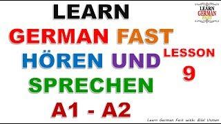 Learn German with Bilal:- HÖREN UND SPRECHEN A1 - A2 LESSON-9