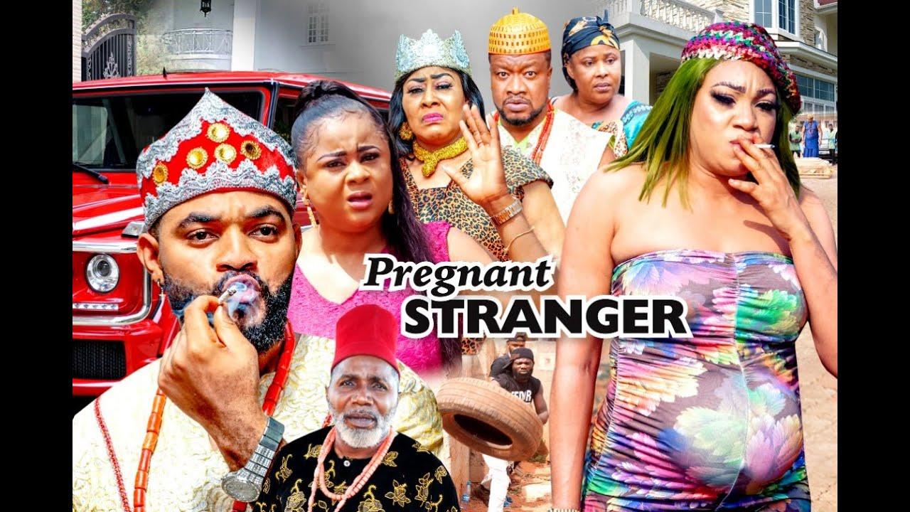Download PREGNANT STRANGER SEASON 1 - (Latest Movie)   2021 Latest Nigerian Nollywood Movie