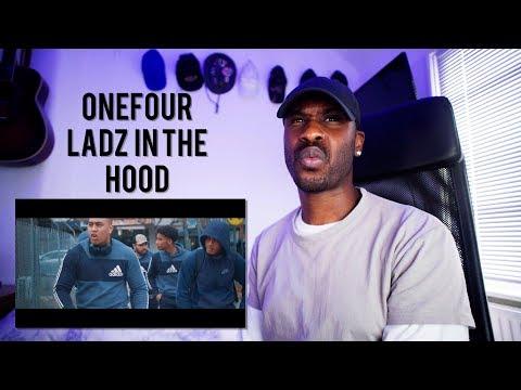 Ladz in the Hood - ONEFOUR [Reaction]   LeeToTheVI