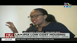 World Bank to support affordable housing project in Laikipia county