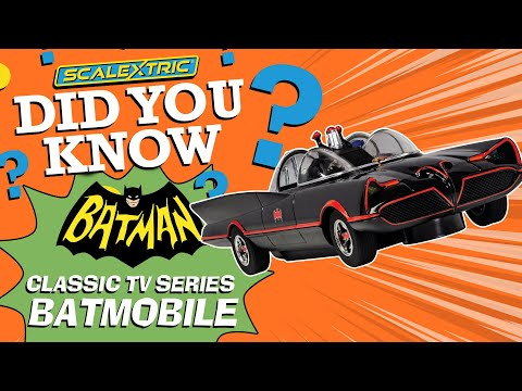 SCALEXTRIC | CLASSIC TV SERIES BATMOBILE – DID YOU KNOW?