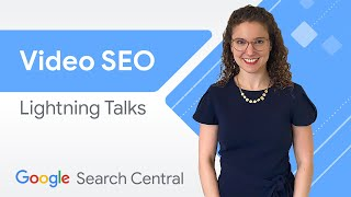 Video Best Practices For Google Search & Discover   Search Central Lightning Talks
