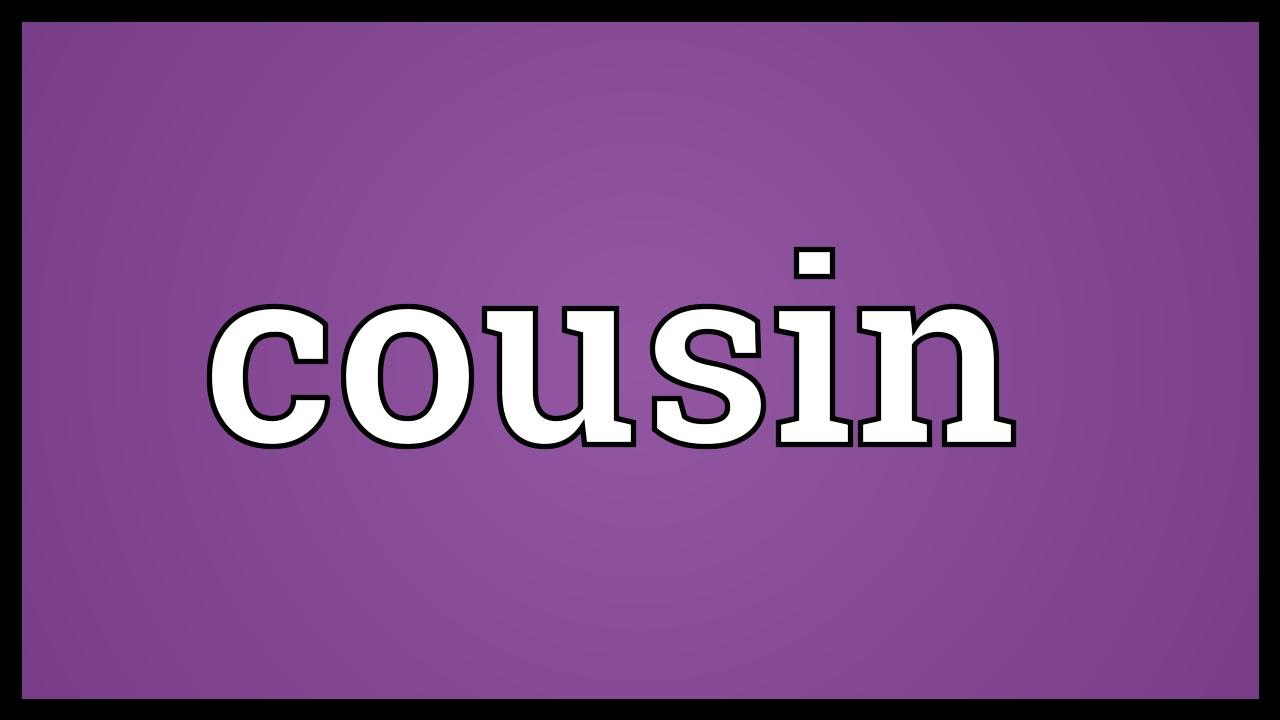 Cousin Meaning