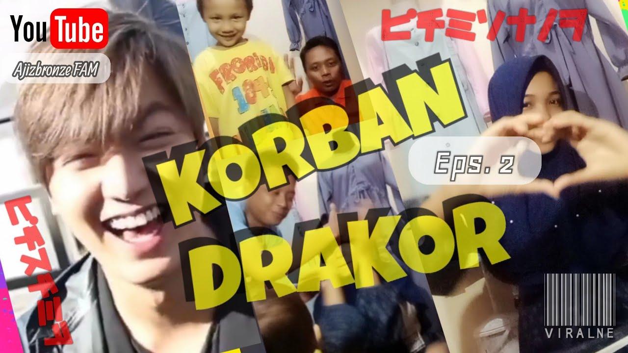 KORBAN DRAKOR - EPS. 2