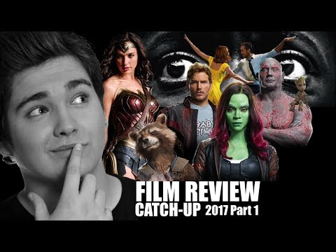 2017 in Film...SO FAR (Movie Review Catch-Up)