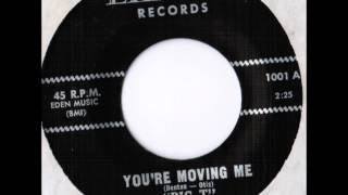 "Tony Val ""Big T"" - You´re Moving Me"