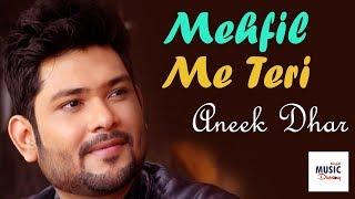 Mehfil Me Teri Hum Na Rahe To | Aneek Dhar | Live Performance | Arijit Singh