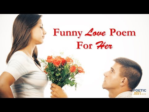 Funny Love Poem For Her   Funny Spoken Word Poems - YouTube