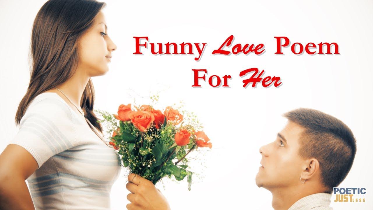 funny love poem for her funny spoken word poems youtube