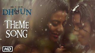 Dhuun Theme | Sooraj Santhosh | Hindi Pop Album 2016