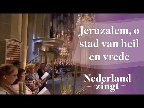 Nederland Zingt: Jeruzalem, o stad van heil en vrede