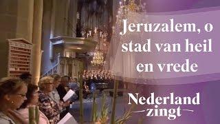 Nederland Zingt: Jeruzalem, o stad van heil en vrede Resimi