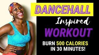 30-Minute Dancehall Workout | #DanceFitness