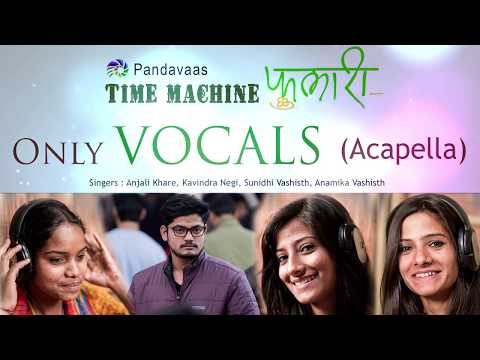 Phulari (Vocals Only) | Time Machine 2 | Pandavaas