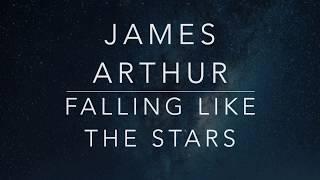 James Arthur - Falling Like The Stars (Lyrics/Tradução/Legendado) Video