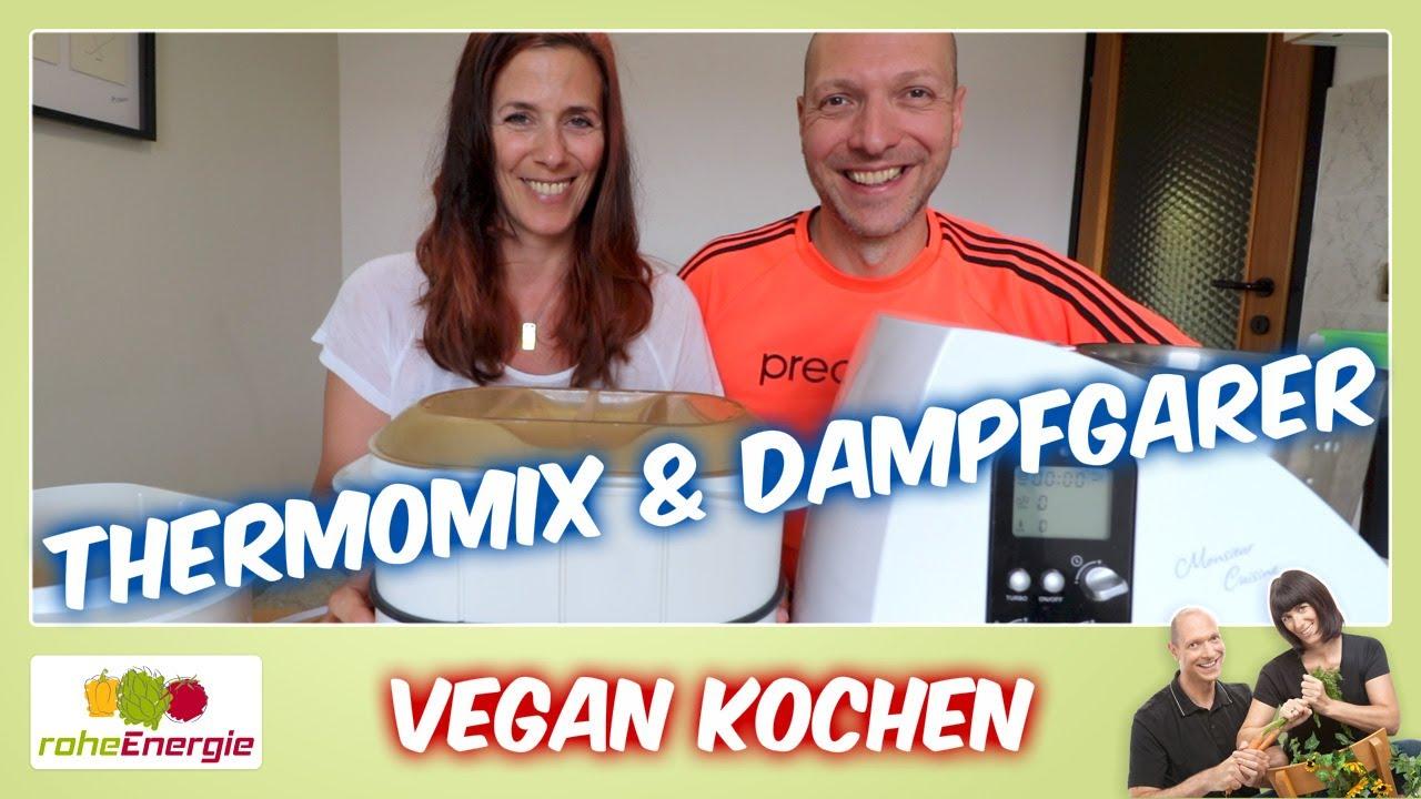 Vegan kochen. Thermomix & Dampfgarer. Vegane Produkte