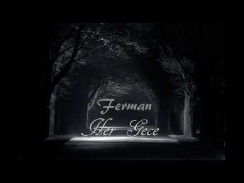 Ferman - Her Gece 2016