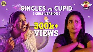 Single Vs Cupid | Ival - 3  #6 | Unakennapaa