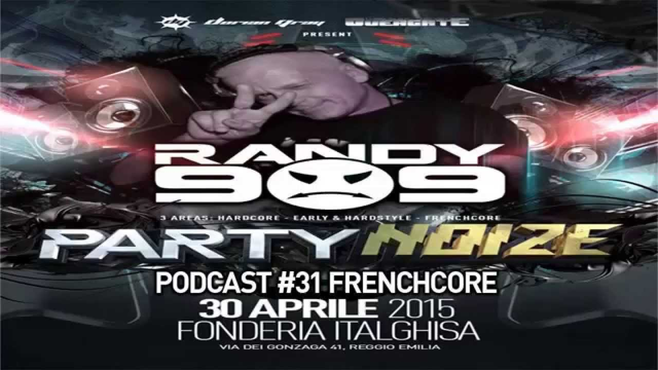 Download Dorian Gray - Randy 909 - Podcast #31 - Frenchcore