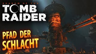 Shadow of the Tomb Raider #030 | Der Pfad der Schlacht | Gameplay German Deutsch thumbnail