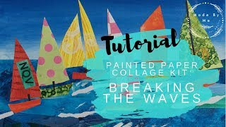 Made by Me | Painted Paper Collage | 'Breaking the Waves' | Creative Kits for Adults