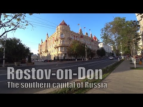 Rostov-on-Don - The Southern Capital Of Russia